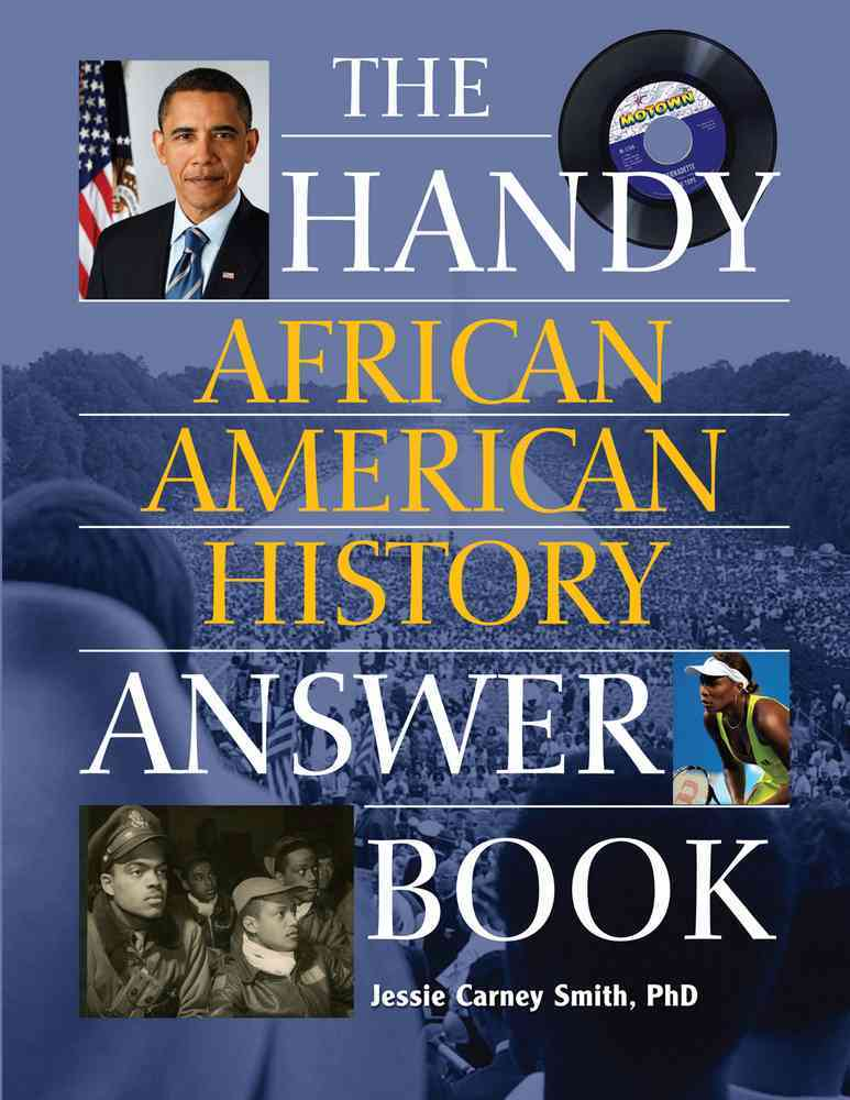 Handy African American History Answer Book By Smith, Jessie Carney